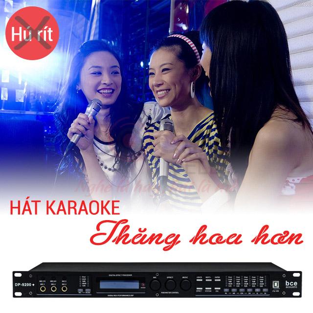 Hát karaoke thăng hoa hơn với vang số BCE