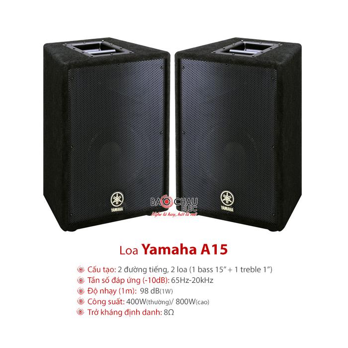Loa Yamaha A15 - dòng loa có thể chơi tốt tại dàn âm thanh sân khấu hội trường hoặc karaoke phòng lớn