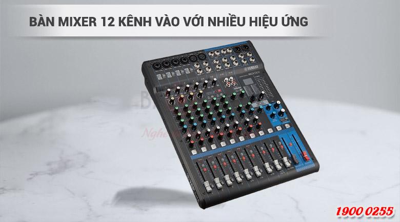 Yamaha MG12XU với 12 kênh vào nhiều hiệu ứng